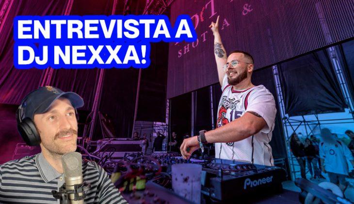 entrevista a dj nexxa