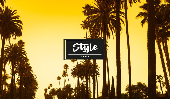 Style Tips : Summer