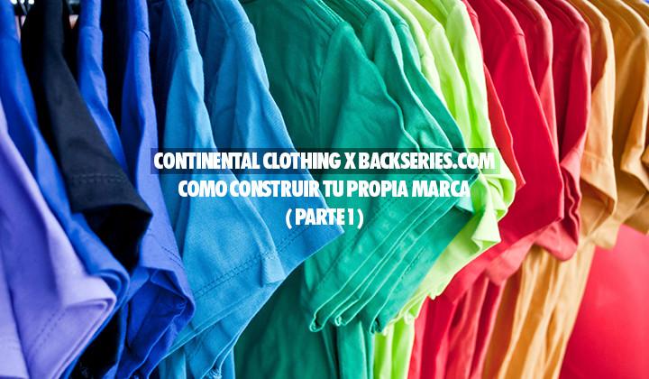 Como Construir tu propia Marca con Continental Clothing  ( Parte 1 )