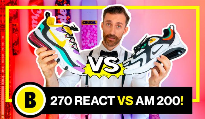 BackseriesTv: Nike Air Max 270 React vs Nike Air Max 200!