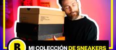 BackseriesTV : Enseñamos nuestra colección de Sneakers !