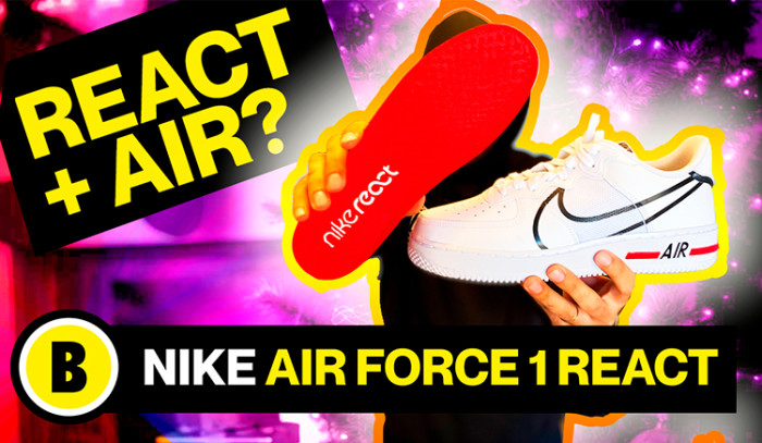 BackseriesTv : Review Nike Air Force 1 React Dimsix vs Nike Air Force 1 OG