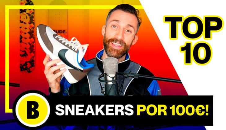 BackseriesTV: Top 10 zapatillas por menos de 100 euros!